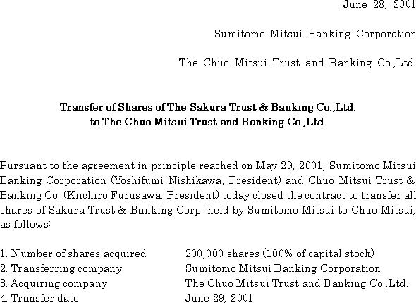Transfer of Shares of The Sakura Trust & Banking Co.,Ltd. to The Chuo Mitsui Trust and Banking Co.,Ltd(1/2)