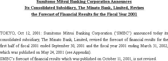 Sumitomo Mitsui Banking Corporation Announces Its Consolidated Subsidiary, The Minato Bank, Limited, Revises the Forecast of Financial Results for the Fiscal Year 2001(1/3)