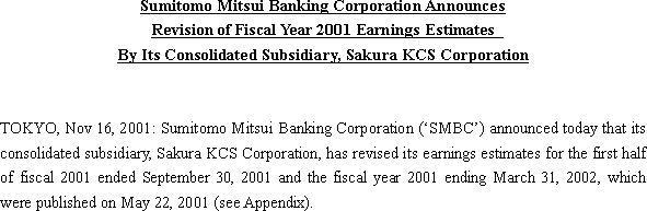 Sumitomo Mitsui Banking Corporation Announces Revision of Fiscal Year 2001 Earnings Estimates By Its Consolidated Subsidiary, Sakura KCS Corporation(1/3)