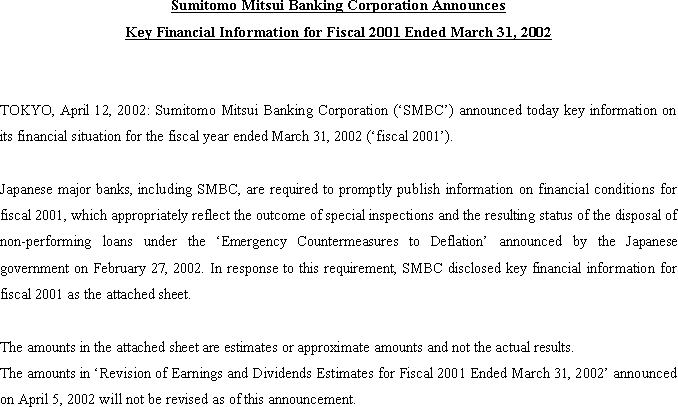 Sumitomo Mitsui Banking Corporation Announces Principal Key Financial Information for Fiscal 2001 Ended March 31, 2002(1/2)