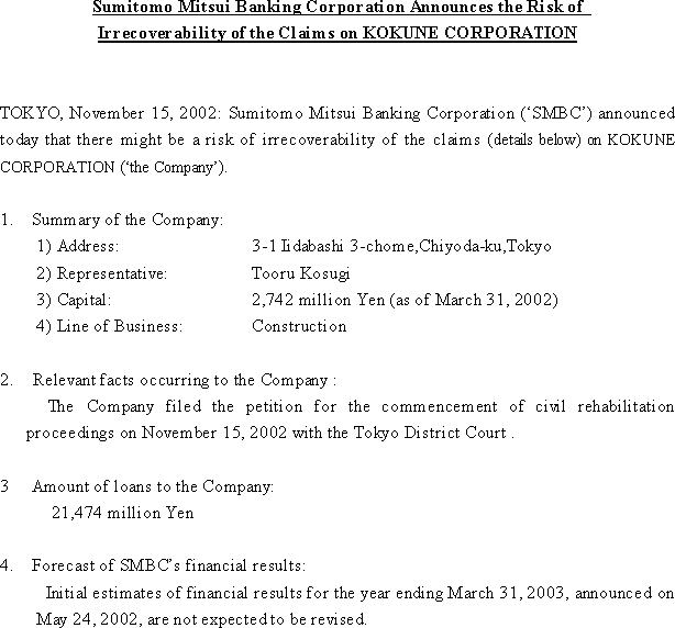 Sumitomo Mitsui Banking Corporation Announces the Risk of Irrecoverability of the Claims on KOKUNE CORPORATION(1/1)