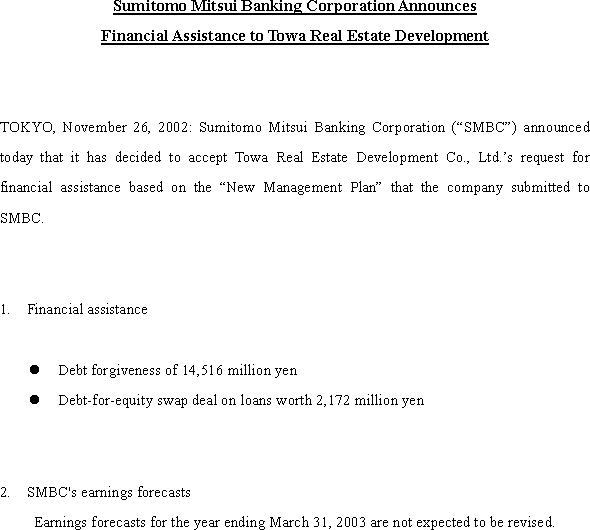 Sumitomo Mitsui Banking Corporation Announces Financial Assistance to Towa Real Estate Development(1/1)